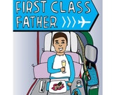 Father's Day - First Class Father