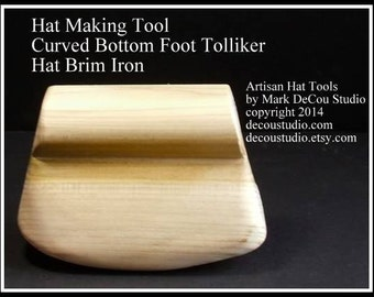 Built-to-Order, Hat Making Tool Curling Board Curve Bottom Style Foot Tolliker New Millinery Brim Shaping Ironing Tool