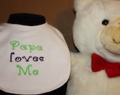 Embroidered Bib for Baby-Papa Loves Me- White with colored font