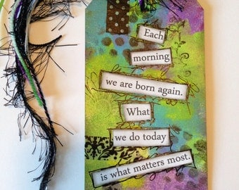 Born Again Mixed Media Art Tag Bookmark