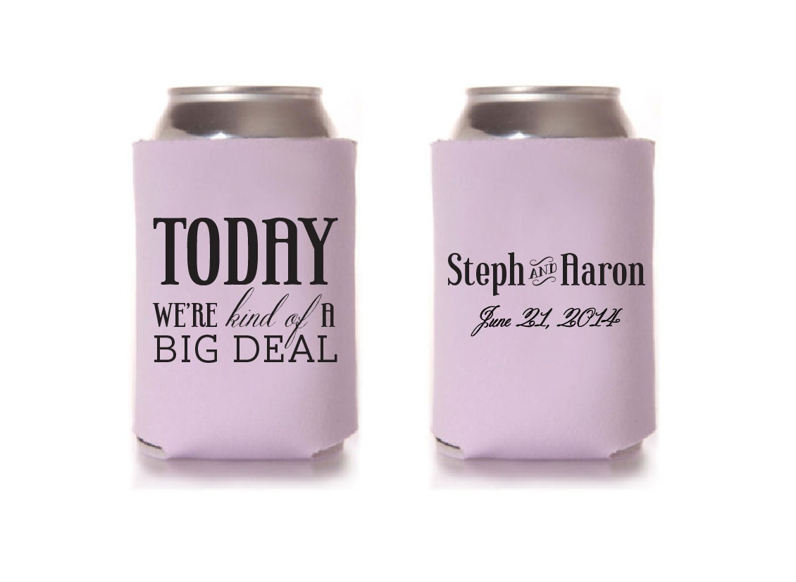 Custom Wedding Collapsible Can Coolers Today We Re Kind