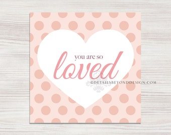 You are so Loved Nursery Decor Wall Print - Digital file