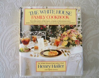 "Vintage Cookbook ""The White House Family Cookbook"" 1987 Regan, Carter, Ford, Nixon, Johnson"
