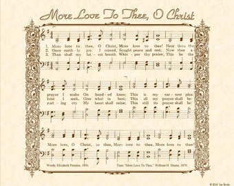 MORE LOVE To Thee O CHRIST 8x10 Antique Hymn Art Print Natural Parchment Sepia Brown Sheet Music Vintage Verses Prayer Peace Rest Praise God