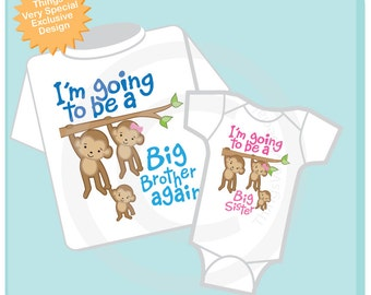 I'm Going to Be A Big Brother Again, Big Sister Shirt set of 2, Sibling Shirt, Personalized Tshirt with Cute Monkeys (12272013d)