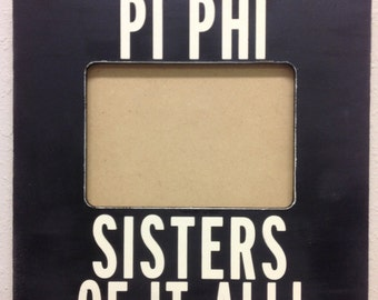 pi beta phi frame primitive pi phi sisters sorority greek letters big little