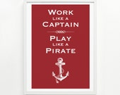 Work Like a Captain Handprinted Poster, 12 x 16 - Pick Your Color