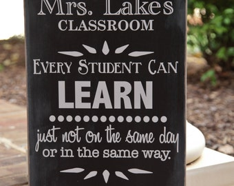 12x18 Every Student can Learn.  Customized Teachers class