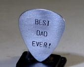 Guitar Pick for Best Dad Ever Handmade from Aluminum