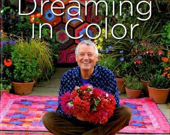 Dreaming in Color Autobiography by Kaffe Fassett