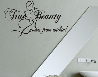 True Beauty Comes From Within Vinyl Wall Lettering Decals Quotes