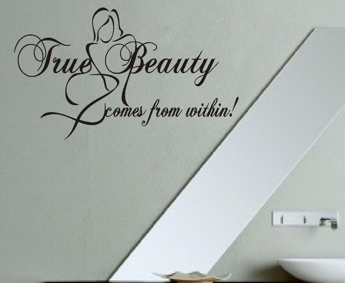 True Beauty Comes From Within Vinyl Wall Lettering Vinyl