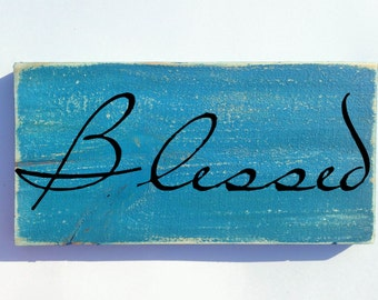 Blessed (Choose Color) Rustic Shabby Chic Family Sign