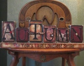 Autumn- The Year's Last, Loveliest Smile Fall Decor Sign