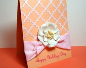 SALE:  Wedding Day Card Soft Pastel Peach and Pink with Flower