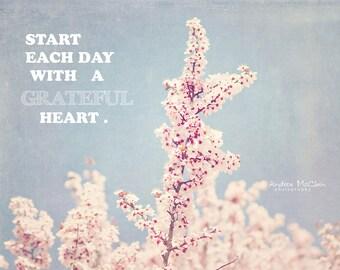 Grateful Heart ~ 8x10 print