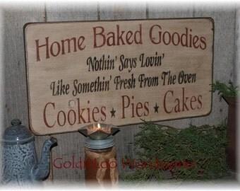 Home Baked Goodies,  Wood Sign, Primitive, Folk Art