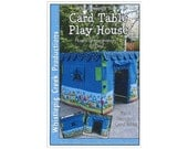 Play House Sewing Pattern Whistlepig Creek What's Bugging You Playhouse Childrens Kids Card Table House