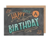 Have a Happy Birthday Card - Chalkboard / Hand Lettering / Typography / Birthday / Vintage / Chalkbord Art