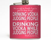 Drinking Vodka While Judging People Vodka Vendettas Funny Friends 21st Birthday College Flask Stainless Steel 6 oz Liquor Hip Flask LC-1291