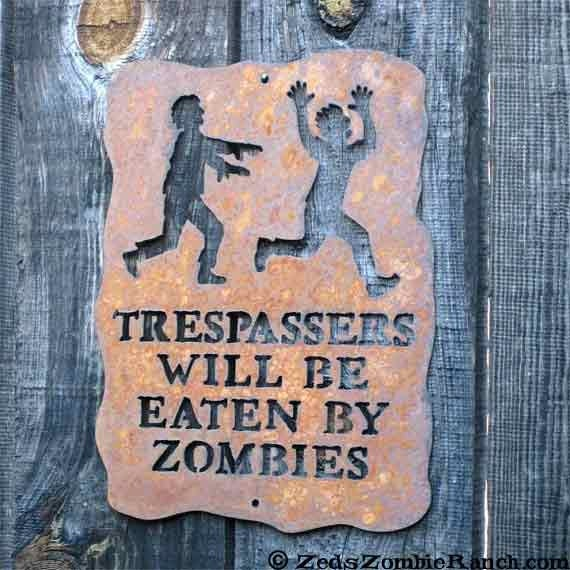 Trespassers Will Be Eaten by Zombies Screw Mount Sign