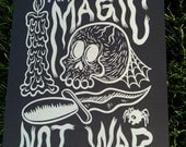 Make Black Magic Not War