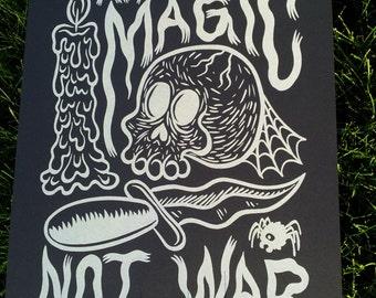 Make Black Magic Not War