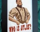 "Bioshock cross stitch - ""Who is Atlas?"""