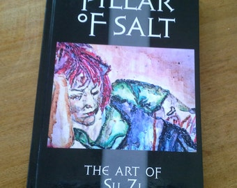 Hard Bound Art Book: Su Zi; Pillar Of Salt