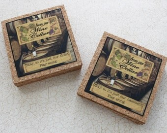 Funny Cork Coasters Set  of Four From Our Wine Cellar