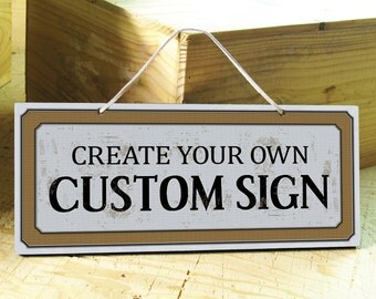 Custom Signs in Gray, Red, Green, Blue, Brown, Golden. Office Sign. Nursery Decor. Rustic Signs. Bar Sign. Kitchen Decor. Holiday Gifts