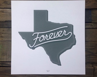 Texas Forever screen printed art print