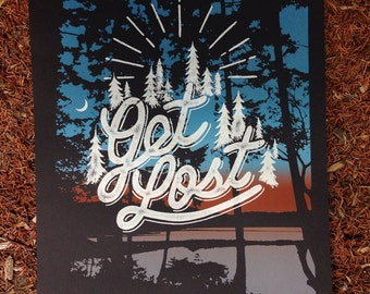 Get Lost screen printed art print