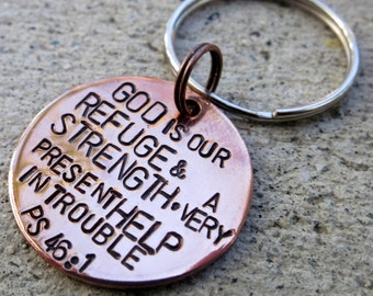 Psalm 46:1 God is our Refuge & strength Bible verse key chain - Hand Stamped -Made to Order-