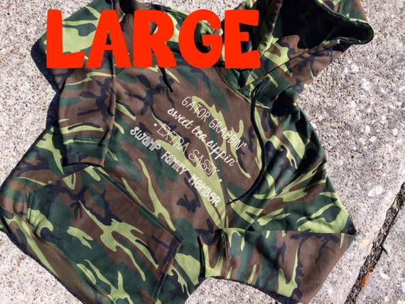 LARGE sassy words CAMO colored HOODIE