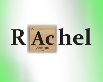 Custom Name sign- Periodic table wooden tile & Vinyl Wall Decal