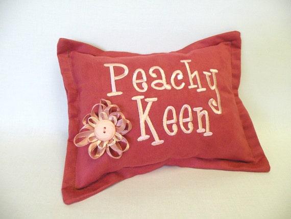 Peachy Keen Ultra Suede Novelty Pillow