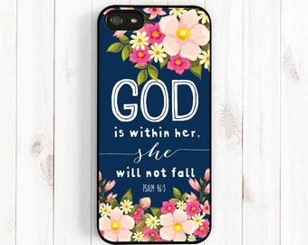Bible Verse Quote iPhone 7 6s 5s 5c 5 Case, Psalm 46:5 God is within her, she will not fall, Samsung Galaxy S4 S5 Case, Samsung Note 3 Qt38