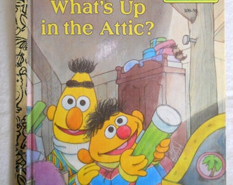 Sesame Street Story Book - Vintage Little Golden Book - What's Up in the Attic - Bert and Ernie