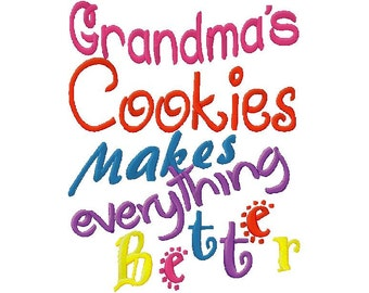 Grandmas cookies makes everything better  embroidery  design instant download