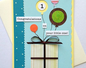 New Baby Handmade Greeting Card - Congratulations on Your Little One - congrats, well wishes for new parents, baby