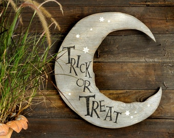 Trick or Treat Crescent Moon Halloween Sign Silver Moon Halloween Decor