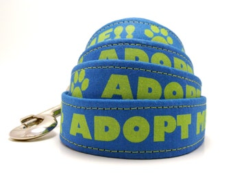 Blue Adopt Me Dog  Leash, Adopt Me Leash, Rescue Leash, Rescue Dog Leash, Foster Dog, Blue Dog Leash, Shelter Pet, Pets