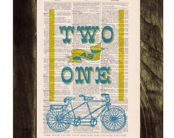 dictionary Print -Tandem Bike collage-Two as one love collage- Love quote.  Print on Vintage Book page. Upcycled art TVH118