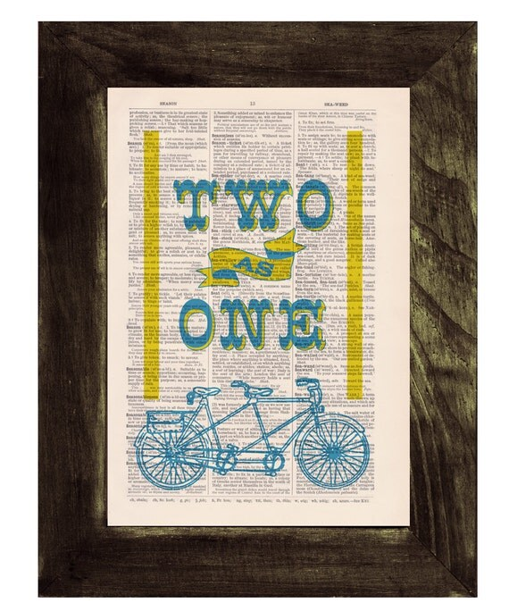 Vintage dictionary Print -Tandem Bike collage-Two as one love collage- Love quote.  Print on Vintage Book page. Upcycled art BPTV118