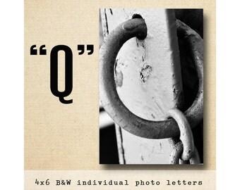Letter Q  Alphabet Photography  Black & White 4x6 Photo Letter