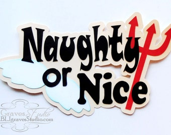 Premade Paper Piece Title Die Cut for Scrapbook Page Christmas Santa Naughty or Nice Handmade 037