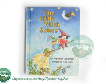 The Little Witch Sisters: A Story of Sisters and Magic Vintage Halloween
