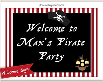 Pirate Birthday Sign, Welcome Sign - Printable