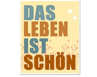 """Das Leben ist Schön - 8 x 10"""" inspirational print in german in blue, brown"""